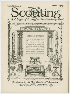 Primary view of object titled 'Scouting, Volume 15, Number 5, May 1927'.