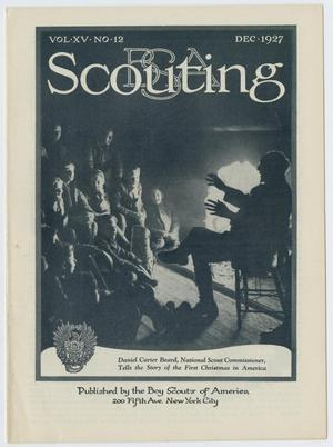 Primary view of object titled 'Scouting, Volume 15, Number 12, December 1927'.