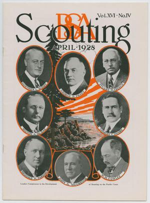Scouting, Volume 16, Number 4, April 1928