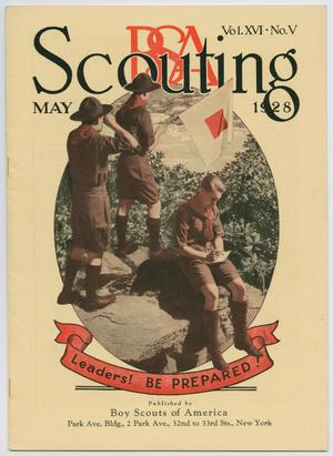Scouting, Volume 16, Number 5, May 1928