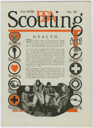 Primary view of object titled 'Scouting, Volume 18, Number 4, April 1930'.