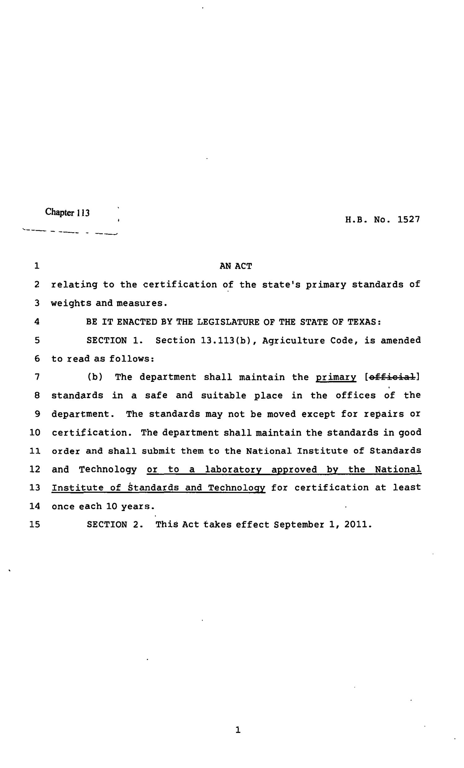 82nd Texas Legislature, Regular Session, House Bill 1527, Chapter 113                                                                                                      [Sequence #]: 1 of 2