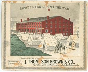Primary view of object titled 'Libby Prison During the War.'.