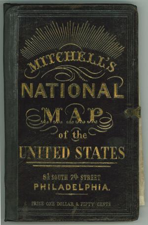 Primary view of object titled 'Mitchell's National Map of the United States'.