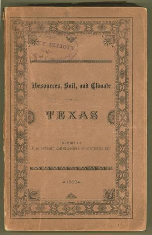 Primary view of object titled 'Resources, Soil, And Climate of Texas'.