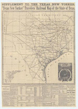 "Primary view of object titled 'Supplement to the Texas New Yorker. ""Texas New Yorker"" Travelers' Railroad Map of the State of Texas.'."