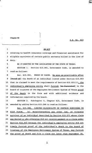 82nd Texas Legislature, Regular Session, Senate Bill 423, Chapter 50, 82nd Legislature of Texas, Senate Bills, An act relating to health insurance coverage and financial assistance for eligible survivors of certain public servants killed in the line of duty.