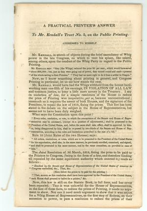 Primary view of object titled 'A Practical Printer's Answer to Mr. Kendall's Tract No. 5, on the Public Printing.'.