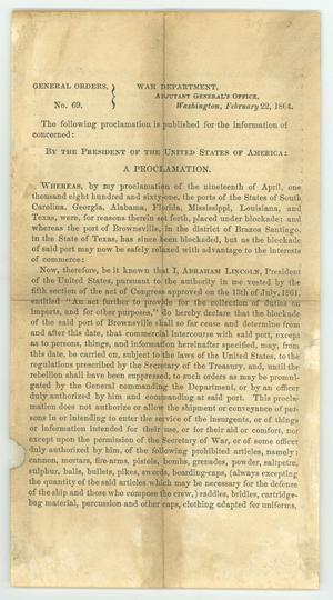 "Primary view of object titled '""Declaration by President Lincoln that the port of Brownsville, TX shall be opened to Non-military trade""'."