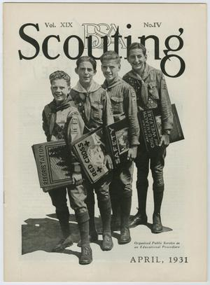 Primary view of Scouting, Volume 19, Number 4, April 1931