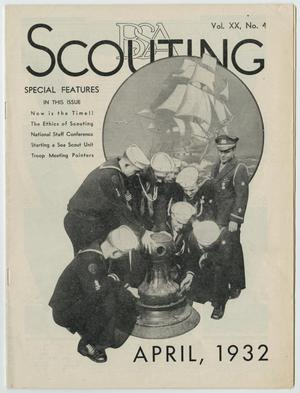 Primary view of object titled 'Scouting, Volume 20, Number 4, April 1932'.