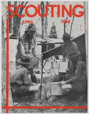 Primary view of object titled 'Scouting, Volume 24, Number 4, April 1936'.