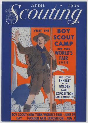 Scouting, Volume 27, Number 4, April 1939