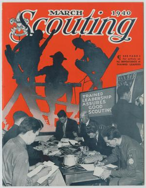 Scouting, Volume 28, Number 3, March 1940