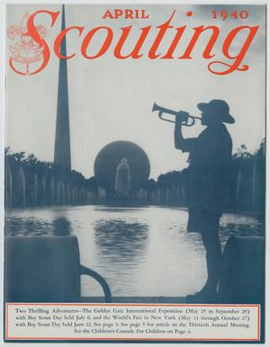 Primary view of object titled 'Scouting, Volume 28, Number 4, April 1940'.