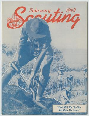 Primary view of object titled 'Scouting, Volume 31, Number 2, February 1943'.