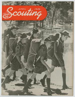 Primary view of object titled 'Scouting, Volume 34, Number 4, April 1946'.
