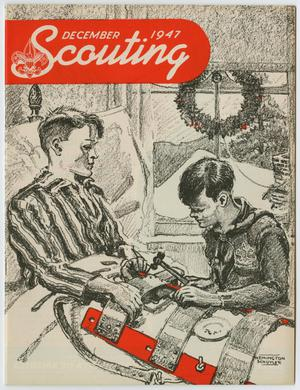 Primary view of object titled 'Scouting, Volume 35, Number 10, December 1947'.