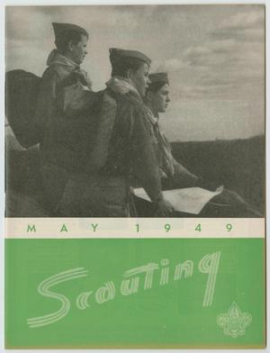 Primary view of object titled 'Scouting, Volume 37, Number 5, May 1949'.