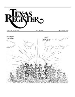 Primary view of object titled 'Texas Register, Volume 38, Number 20, Pages 2921-3214, May 17, 2013'.