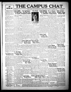 campus chat This student newspaper from the university of north texas was first published in 1916 under the title _the campus chat_ in the late 1940s, it ran on a semi-weekly basis.
