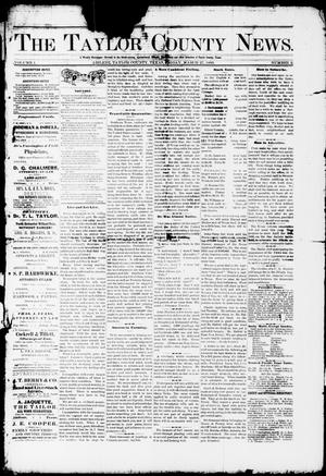 Primary view of object titled 'The Taylor County News. (Abilene, Tex.), Vol. 1, No. 2, Ed. 1 Friday, March 27, 1885'.