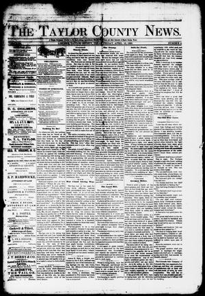 Primary view of object titled 'The Taylor County News. (Abilene, Tex.), Vol. 1, No. 4, Ed. 1 Friday, April 10, 1885'.