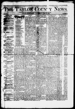 Primary view of object titled 'The Taylor County News. (Abilene, Tex.), Vol. 1, No. 6, Ed. 1 Friday, April 24, 1885'.