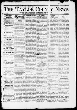 Primary view of object titled 'The Taylor County News. (Abilene, Tex.), Vol. 1, No. 8, Ed. 1 Friday, May 1, 1885'.