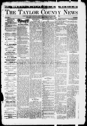 Primary view of object titled 'The Taylor County News. (Abilene, Tex.), Vol. 1, No. 9, Ed. 1 Friday, May 8, 1885'.
