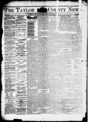 Primary view of object titled 'The Taylor County News. (Abilene, Tex.), Vol. 1, No. 25, Ed. 1 Friday, September 4, 1885'.