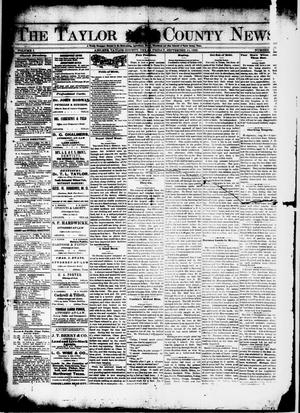 Primary view of object titled 'The Taylor County News. (Abilene, Tex.), Vol. 1, No. 26, Ed. 1 Friday, September 11, 1885'.