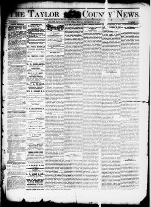 Primary view of object titled 'The Taylor County News. (Abilene, Tex.), Vol. 1, No. 27, Ed. 1 Friday, September 18, 1885'.