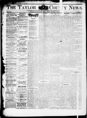 Primary view of object titled 'The Taylor County News. (Abilene, Tex.), Vol. 1, No. 29, Ed. 1 Friday, October 2, 1885'.