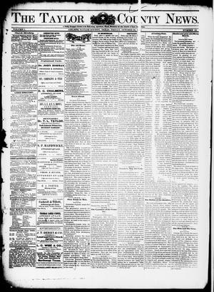 Primary view of object titled 'The Taylor County News. (Abilene, Tex.), Vol. 1, No. 33, Ed. 1 Friday, October 30, 1885'.