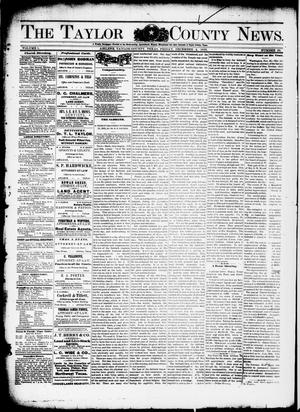 Primary view of object titled 'The Taylor County News. (Abilene, Tex.), Vol. 1, No. 38, Ed. 1 Friday, December 4, 1885'.