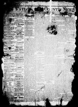 Primary view of object titled 'The Taylor County News. (Abilene, Tex.), Vol. 1, No. 42, Ed. 1 Friday, January 1, 1886'.