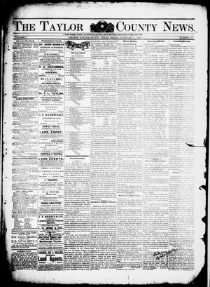 Primary view of object titled 'The Taylor County News. (Abilene, Tex.), Vol. 1, No. 43, Ed. 1 Friday, January 8, 1886'.