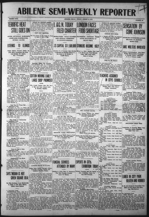 Primary view of object titled 'Abilene Semi-Weekly Reporter (Abilene, Tex.), Vol. 31, No. 69, Ed. 1 Friday, August 11, 1911'.