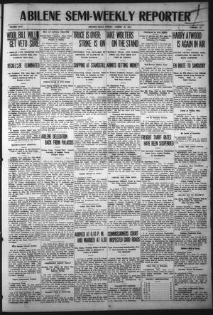 Primary view of object titled 'Abilene Semi-Weekly Reporter (Abilene, Tex.), Vol. 31, No. 71, Ed. 1 Friday, August 18, 1911'.
