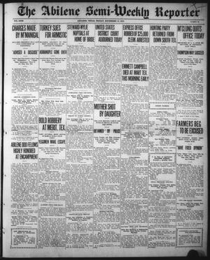 Primary view of object titled 'The Abilene Semi-Weekly Reporter (Abilene, Tex.), Vol. 31, No. 86, Ed. 1 Friday, November 15, 1912'.