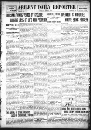 Primary view of object titled 'Abilene Daily Reporter (Abilene, Tex.), Vol. 11, No. 231, Ed. 1 Friday, April 5, 1907'.