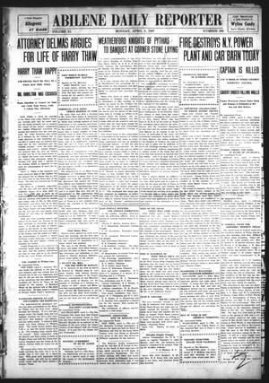 Primary view of object titled 'Abilene Daily Reporter (Abilene, Tex.), Vol. 11, No. 233, Ed. 1 Monday, April 8, 1907'.