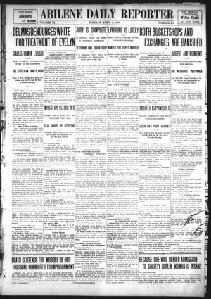 Primary view of object titled 'Abilene Daily Reporter (Abilene, Tex.), Vol. 11, No. 234, Ed. 1 Tuesday, April 9, 1907'.