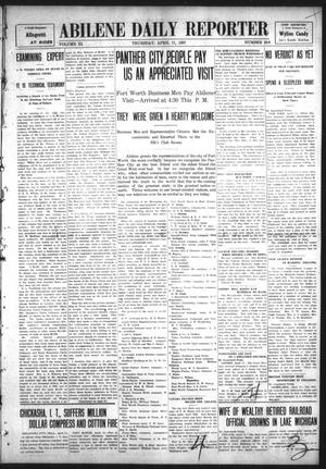 Primary view of object titled 'Abilene Daily Reporter (Abilene, Tex.), Vol. 11, No. 236, Ed. 1 Thursday, April 11, 1907'.