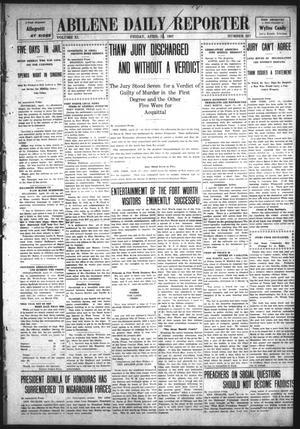 Primary view of object titled 'Abilene Daily Reporter (Abilene, Tex.), Vol. 11, No. 237, Ed. 1 Friday, April 12, 1907'.