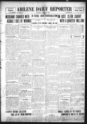 Primary view of object titled 'Abilene Daily Reporter (Abilene, Tex.), Vol. 11, No. 245, Ed. 1 Monday, April 22, 1907'.