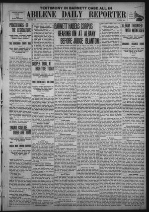 Primary view of object titled 'Abilene Daily Reporter (Abilene, Tex.), Vol. 13, No. 165, Ed. 1 Thursday, February 18, 1909'.