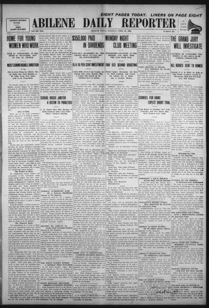 Primary view of object titled 'Abilene Daily Reporter (Abilene, Tex.), Vol. 13, No. 226, Ed. 1 Tuesday, April 20, 1909'.