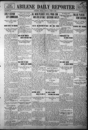 Primary view of object titled 'Abilene Daily Reporter (Abilene, Tex.), Vol. 15, No. 237, Ed. 1 Friday, June 9, 1911'.